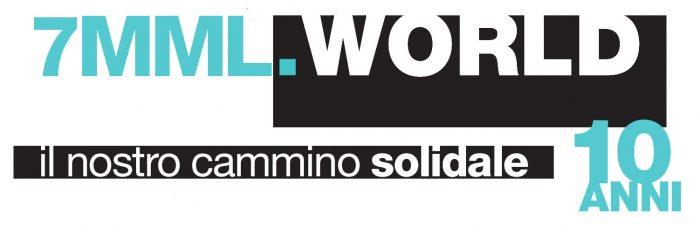 7MML.World - Il nostro cammino solidale - 10 Anni